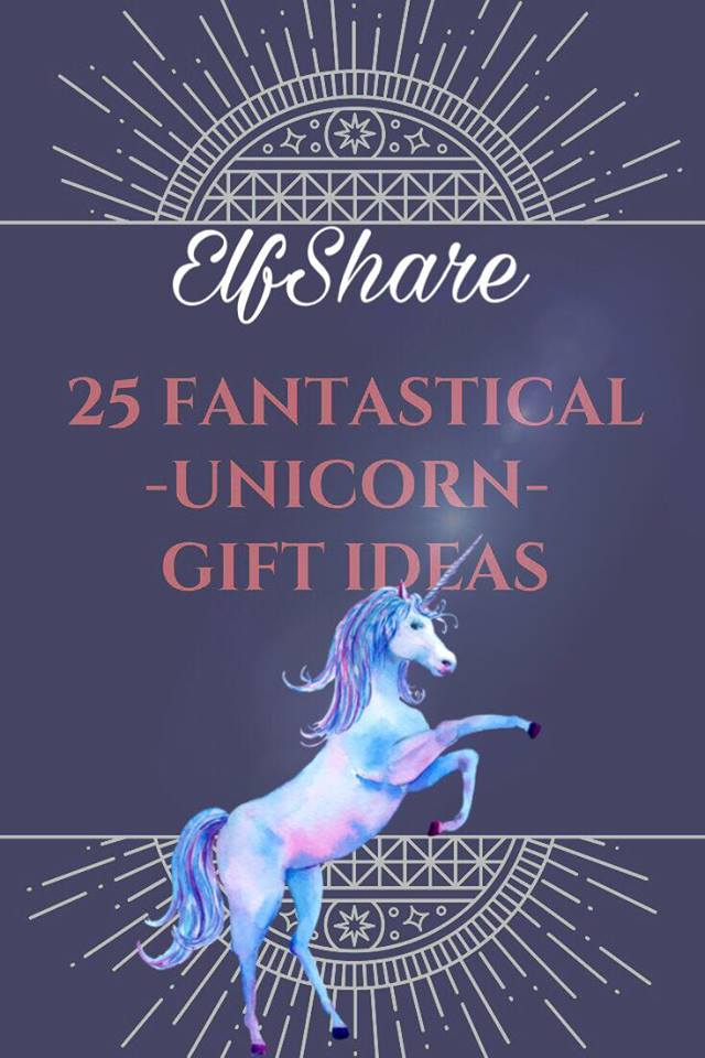 Top 25 Fantastical Unicorn Gifts